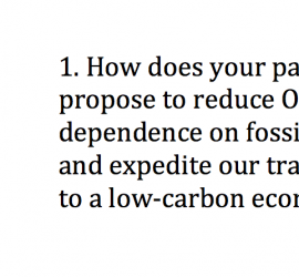 Question 1: How does your party propose to reduce Ontario's dependence on fossil fuels and expedite our transition to a low-carbon economy?