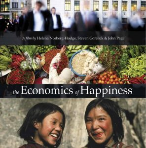 Promotional poster for the documentary The Economics of Happiness